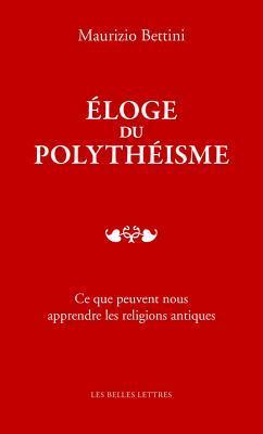 Eloge Du Polytheisme