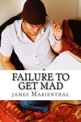 Failure to Get Mad