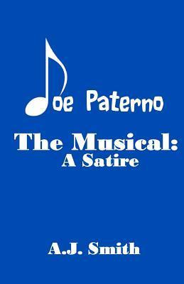 Joe Paterno the Musical