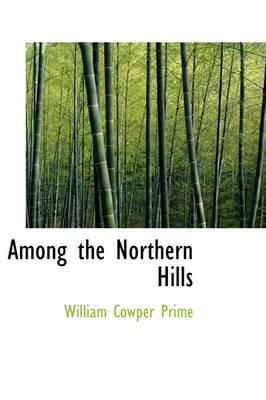 Among the Northern H...