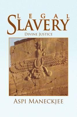 Legal Slavery