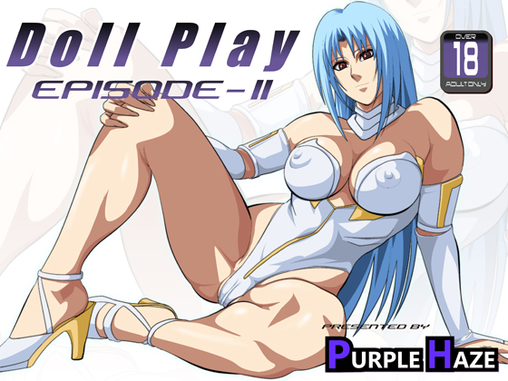 DOLL PLAY EPISODE II