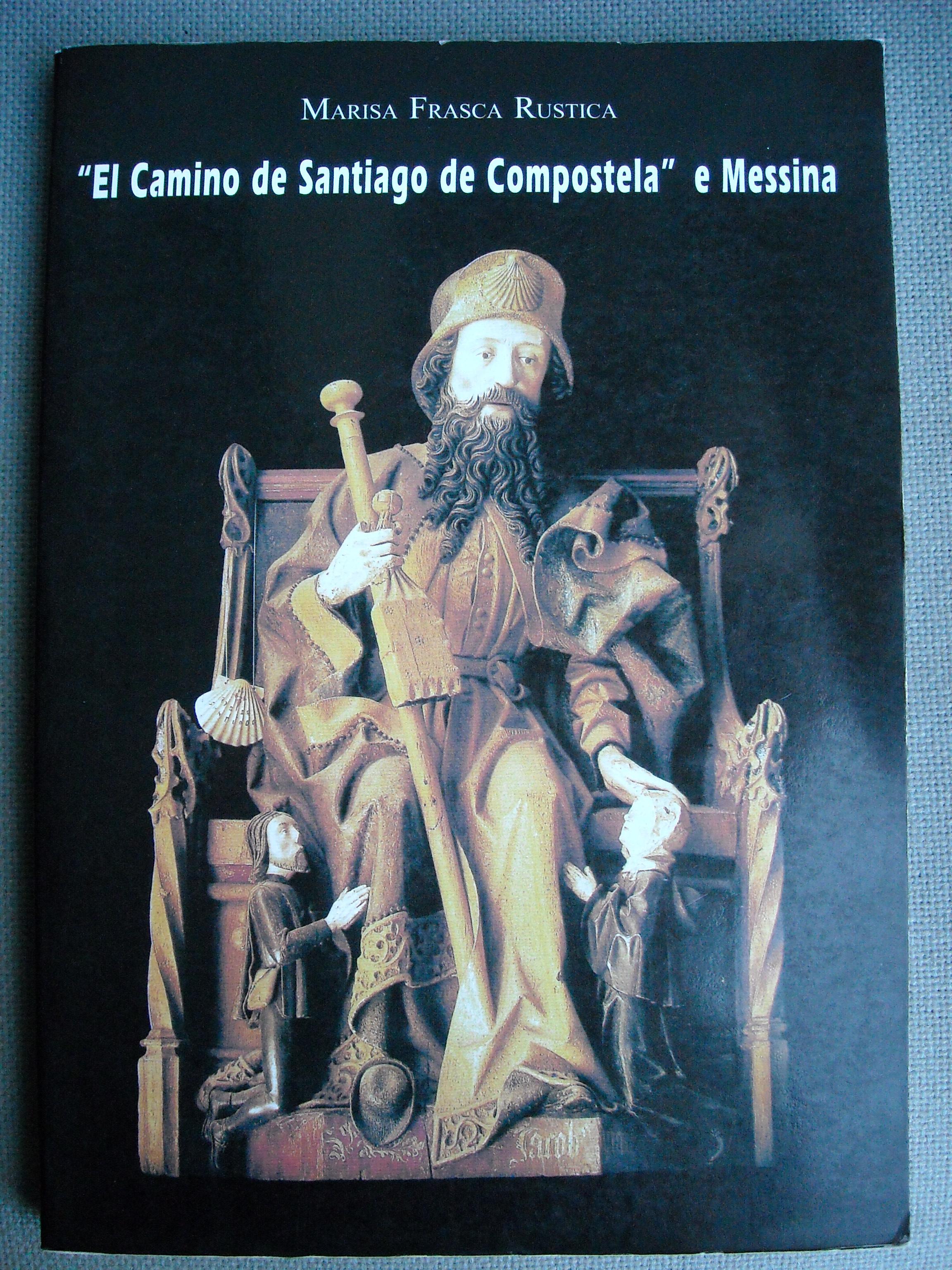 El camino de Santiago de Compostela e Messina