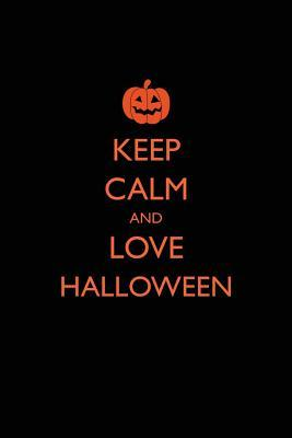 Keep Calm and Love Halloween Journal