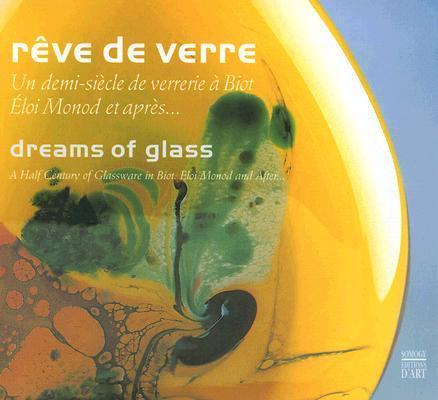 Reve de Verre/ Dreams of Glass