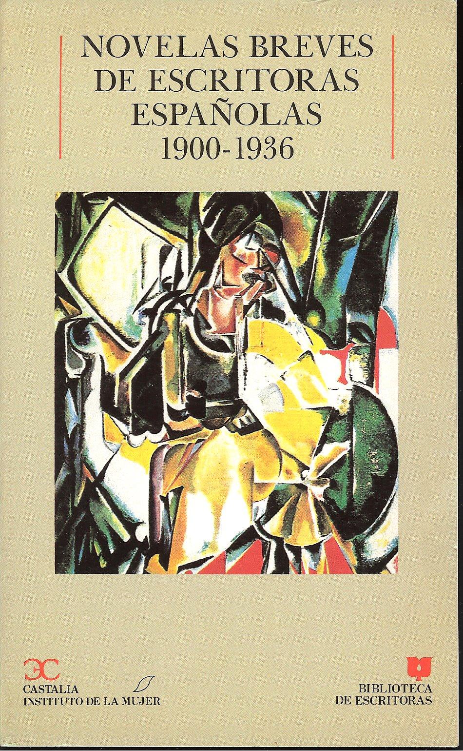 Novelas breves de escritoras españolas (1900 - 1936)