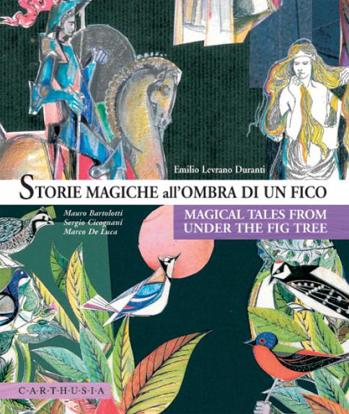 Storie magiche all'ombra di un fico