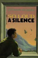 So Loud a Silence