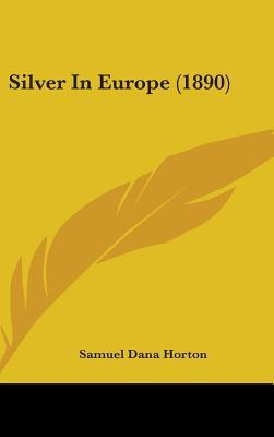 Silver in Europe