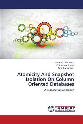 Atomicity And Snapshot Isolation On Column Oriented Databases