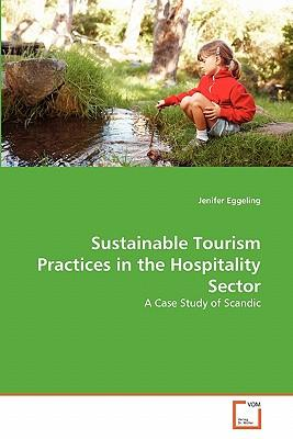 Sustainable Tourism Practices in the Hospitality Sector