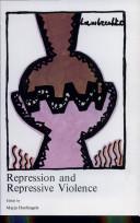 Repression and Repressive Violence