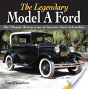 The Legendary Model A Ford