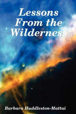 Lessons From the Wilderness
