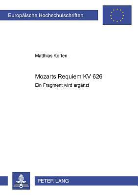 Mozarts Requiem KV 626