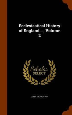 Ecclesiastical History of England, Volume 2
