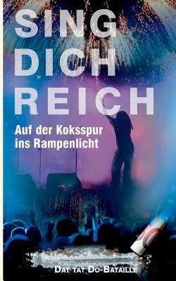 Sing Dich Reich