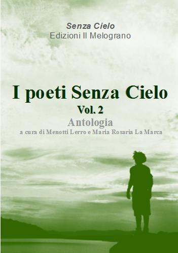 I poeti senza cielo - vol. 2