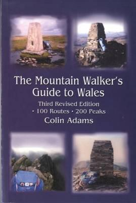The Mountain Walker's Guide to Wales