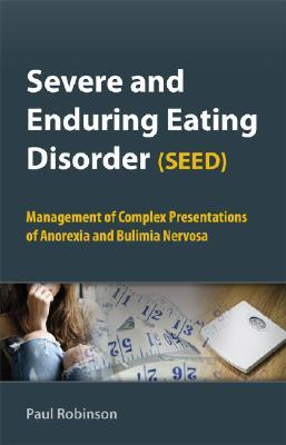 Severe and Enduring Eating Disorder, Seed