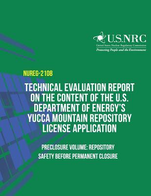Technical Evaluation Report on the Content of the U.s. Department of Energy?s Yucca Mountain Repository License Application- Preclosure Volume