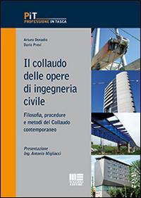 Il collaudo delle opere di ingegneria civile