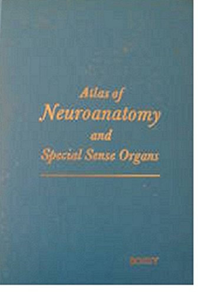 Atlas of Neuroanatomy and Special Sense Organs