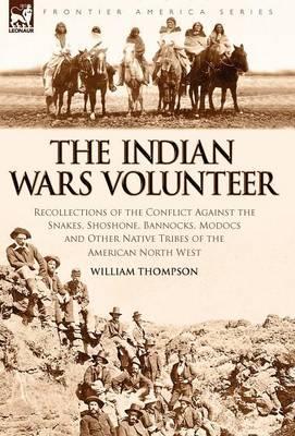 The Indian Wars Volunteer