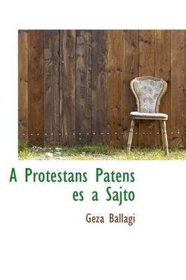A Protestans Patens Es a Sajto