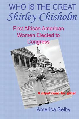 Who is the Great Shirley Chisholm