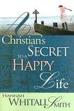 A Christian's Secret To A Happy Life