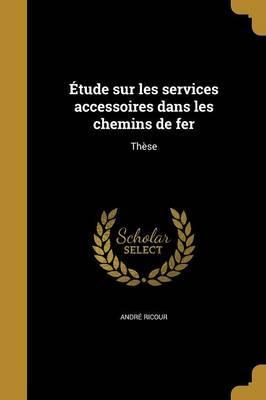 FRE-ETUDE SUR LES SERVICES ACC
