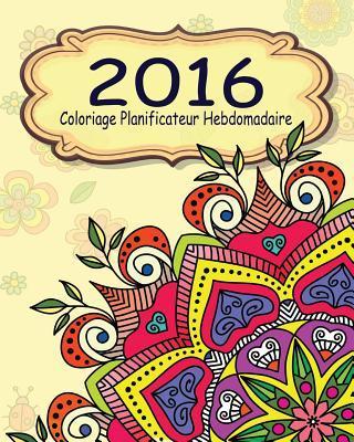 2016 Coloriage Planificateur Hebdomadaire