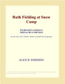 Ruth Fielding at Snow Camp (Webster's German Thesaurus Edition)