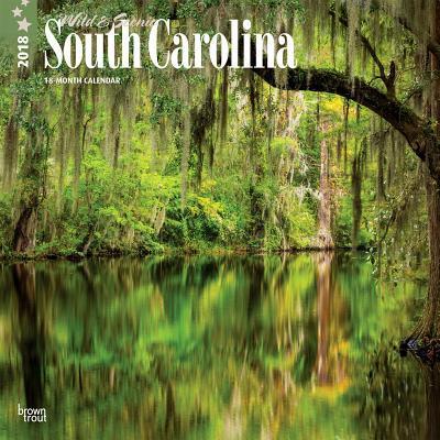 Wild & Scenic South Carolina 2018 Calendar