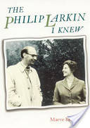 The Philip Larkin I Knew