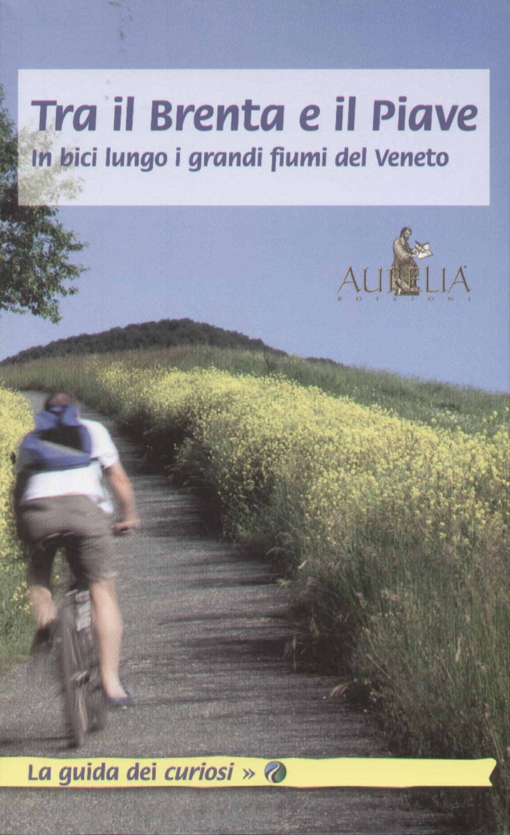 Tra il Brenta e il Piave