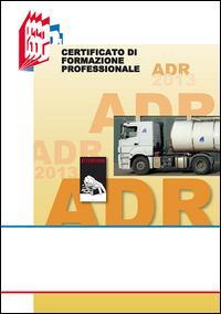 ADR. Certificato di formazione professionale