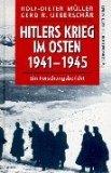 Hitlers Krieg im Osten 1941-1945