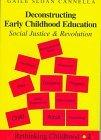 Deconstructing Early Childhood Education