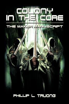 Colony in the Core