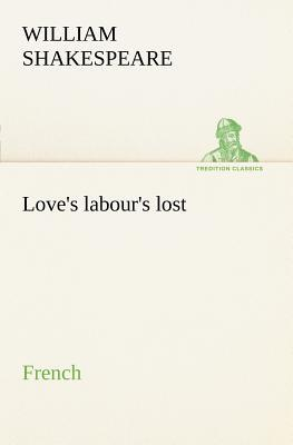 Love S Labour S Lost French