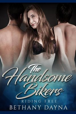 The Handsome Bikers