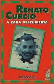 Renato Curcio a cara descubierta