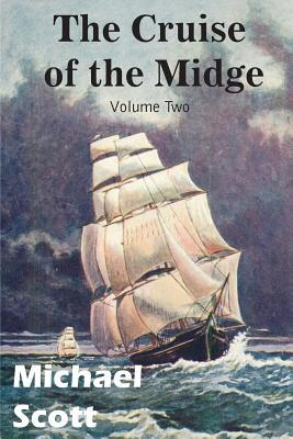 The Cruise of the Midge Volume Two