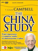 The China study. Il più importante e completo studio su alimentazione e salute. Con DVD