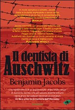 Il dentista di Auschwitz