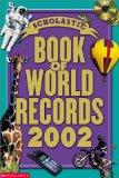 Scholastic Book of World Records 2002