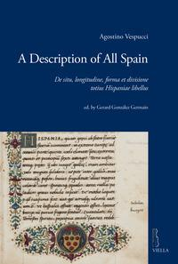 A description of all Spain. De situ, longitudine, forma et divisione totius Hispaniae libellus