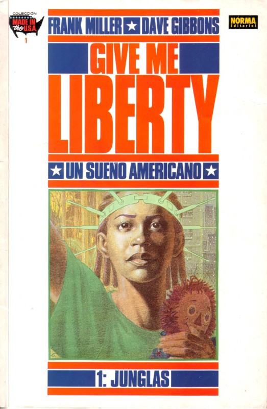 Give Me Liberty #1
